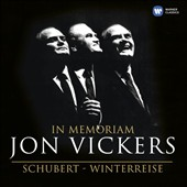 In Memoriam: Jon Vickers - Schubert: Die Winterreise (plus interview from 1958) / Jon Vickers, tenor; Geoffrey Parsons, piano