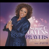 Susie C. Owens: Prayers From the Heart, Vol. 1 [Digipak]