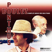 Pierre Boulez: Complete Music for Solo Piano / Marc Ponthus, piano
