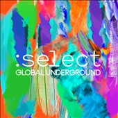 Various Artists: Global Underground: Select