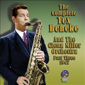 Tex Beneke & His Orchestra: The Complete Tex Beneke and Glenn Miller Orchestra, Vol. 2 *