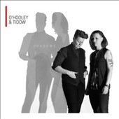 O'Hooley & Tidow: Shadows