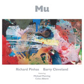 Richard Pinhas/Barry Cleveland: Mu *