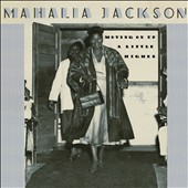 Mahalia Jackson: Moving on Up a Little Higher [9/30]