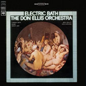 Don Ellis/The Don Ellis Orchestra: Electric Bath