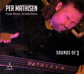Per Mathisen: Sounds of 3 [10/7]