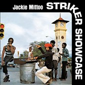 Jackie Mittoo: Striker Showcase *