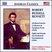 American Classics - Bennett: Abraham Lincoln / Moscow SO