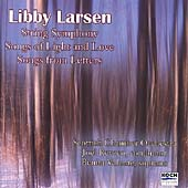 Libby Larsen: String Symphony no 4, Songs from Letters, etc