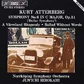 Atterberg: Symphony no 6, etc / Hirokami, Norrköping SO