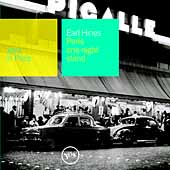 Earl Hines: Jazz in Paris: Paris One Night Stand