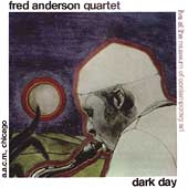 Fred Anderson (Sax): Dark Day + Live in Verona 1979