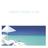 Various Artists: Cabana Beach Club