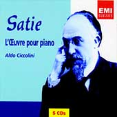 Satie: L'Oeuvre pour Piano / Aldo Ciccolini
