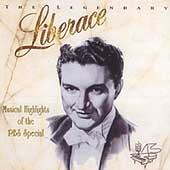 Liberace: Legendary Liberace: Musical Highlights of the PBS Special