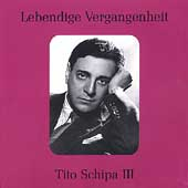 Lebendige Vergangenheit - Tito Schipa Vol 3