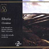Giordano: Siberia / Belardinelli, Maragliano, Zambon, et al