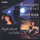 Stanley Black: Moonlight Cocktail/Sophisticat in Cuba