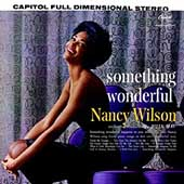 Nancy Wilson: Something Wonderful