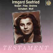 Irmgard Seefried - Mozart, Flies, Brahms, Schubert, Wolf