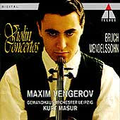 Mendelssohn, Bruch: Violin Concertos / Vengerov, Masur