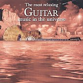The Most Relaxing Guitar Music in the Universe