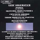 Segerstam: Patria, Sketches from Pandora, etc / Segerstam