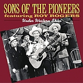 The Sons of the Pioneers: Under Western Skies