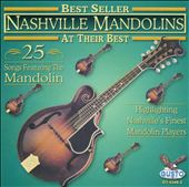 Nashville Mandolins: At Their Best: 25 Songs *
