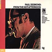 Paul Desmond: From the Hot Afternoon