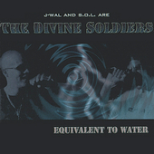 The Divine Soldiers: Equivalent to Water