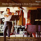 Nadio Reisenberg & Erick Friedman In Performance & Conversations