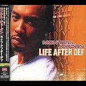 Montell Jordan: Life After Def [Japan Bonus Track]