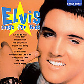 Elvis Presley: Elvis Sings for Kids
