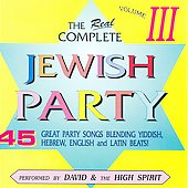 David & the High Spirit: The  Real Complete Jewish Party Collection, Vol. 3