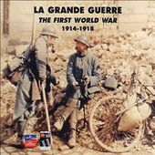 Various Artists: Grande Guerre 1914-1918