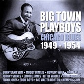 Various Artists: Big Town Playboys: Chicago Blues 1949-1954