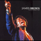 James Brown/James Brown & the Soul G's: Live at Chastain Park [Charly]