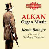 Alkan: Organ Music / Kevin Bowyer