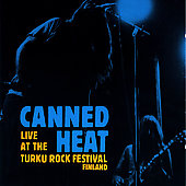 Canned Heat: Live at Turku Rock Festival [Remaster]