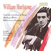 Hurlstone: Variations, Magic Mirror Suite / Braithwaite