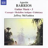 Barrios: Guitar Music Vol 3 - Caazapá, etc / McFadden