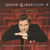 Tales of Opera - Mozart, Verdi, etc / Keenlyside, Schirmer