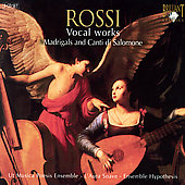 Rossi: Vocal Works, Madrigals and Canti di Salomone