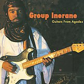 Group Inerane: Guitars from Agadez: Music of Niger