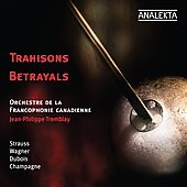Betrayals - Strauss, Wagner, Dubois, Champagne / Jean-Philippe Tremblay, et al