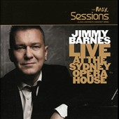 Jimmy Barnes: The Max Sessions: Live at the Sydney Opera House