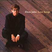 Elton John: Love Songs [1996] [Remaster]