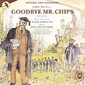 John Mills (Actor): Goodbye Mr. Chips [Original Cast Recording]