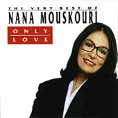 Nana Mouskouri: Only Love: The Best of Nana